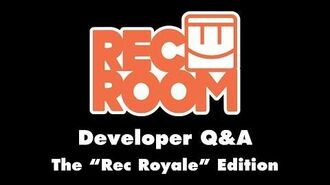"Q&A for the ""Rec Royale"" Edition"