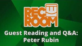 Rec Room Guest Reading and Q&A- Peter Rubin
