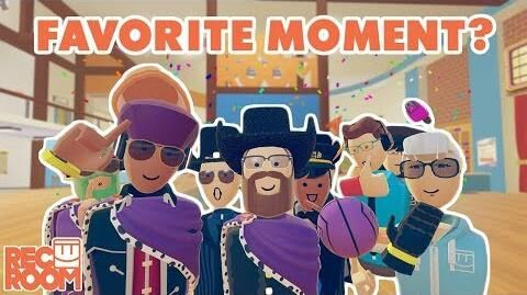 Rec Room Ask Whats your favorite moment?