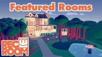 Rec Room - Featured Rooms (Community Builds)- Week of July 12th