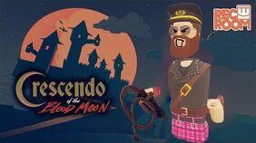 REC ROOM QUEST! Crescendo of the Blood Moon