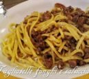 Tagliatelle with mushrooms and sausage