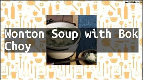 How to Cook the Wonton Soup with Bok Choy