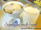 Soyabean Milk and Soyabean Curd