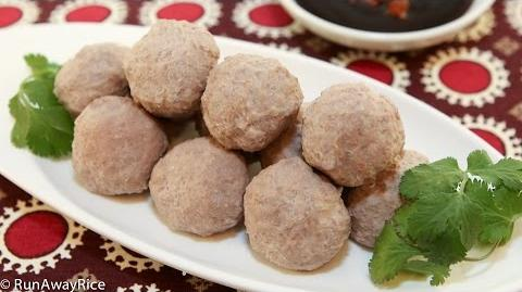 How to Make Viatnamese Beef Balls