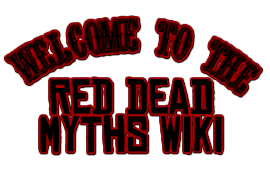 WelcomeToRDRMythsWiki