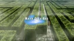 MayaGoesBad1
