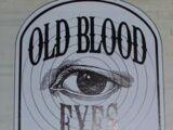 Old Blood Eyes