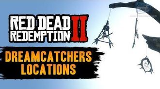 Red Dead Redemption 2 - All Dreamcatcher Locations Guide