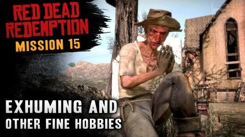Red Dead Redemption - Mission 15 - Exhuming and Other Fine Hobbies (Xbox One)