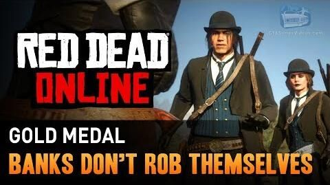 Red Dead Online - Mission 12 - Banks Don't Rob Themselves Gold Medal