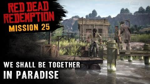 Red Dead Redemption - Mission 25 - We Shall Be Together in Paradise (Xbox One)