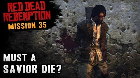 Red Dead Redemption - Mission 35 - Must a Savior Die? (Xbox One)