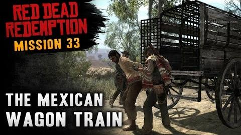 Red Dead Redemption - Mission 33 - The Mexican Wagon Train (Xbox One)