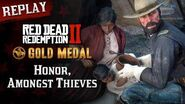 RDR2 PC - Mission -73 - Honor, Amongst Thieves -Replay & Gold Medal-