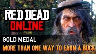 Red Dead Online - Mission 5 - More Than One Way to Earn a Buck Gold Medal