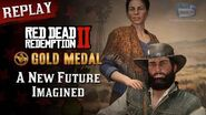 RDR2 PC - Mission 103 - A New Future Imagined Replay & Gold Medal