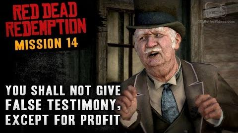 Red Dead Redemption - Mission 14 - You Shall Not Give False Testimony, Except for Profit (Xbox One)