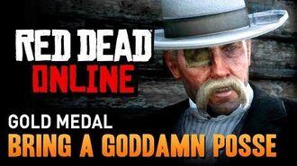 Red Dead Online - Mission 9 - Bring a Goddamn Posse Gold Medal