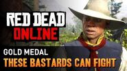Red Dead Online - Mission 11 - These Bastards Can Fight Gold Medal