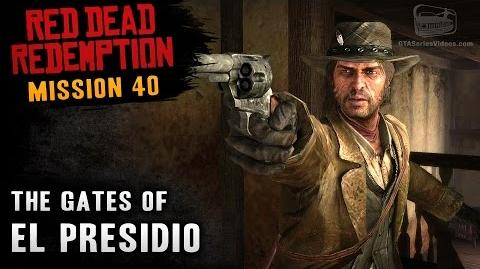 Red Dead Redemption - Mission 40 - The Gates of El Presidio (Xbox One)