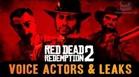 Red Dead Redemption 2 - Voice Actors & Leaks News Roundup