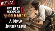 RDR2 PC - Mission 98 - A New Jerusalem Replay & Gold Medal