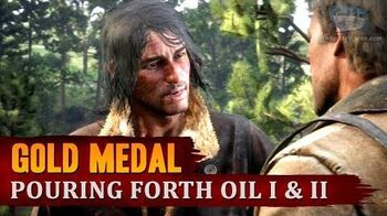 Red Dead Redemption 2 - Mission 19 - Pouring Forth Oil I & II Gold Medal