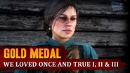 Red Dead Redemption 2 - Mission 15 - We Loved Once and True I, II & III Gold Medal