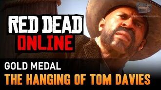 Red Dead Online - Mission 10 - The Hanging of Tom Davies Gold Medal