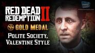 RDR2 PC - Mission -8 - Polite Society, Valentine Style -Replay & Gold Medal-