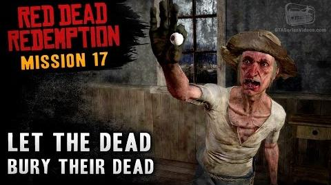 Red Dead Redemption - Mission 17 - Let the Dead Bury Their Dead (Xbox One)