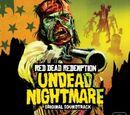 Undead Nightmare Soundtrack