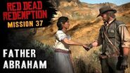 Red Dead Redemption - Mission 37 - Father Abraham (Xbox One)