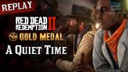 RDR2 PC - Mission 13 - A Quiet Time Replay & Gold Medal