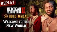 RDR2 PC - Mission 56 - Welcome to the New World Replay & Gold Medal