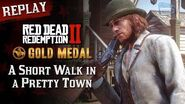 RDR2 PC - Mission 39 - A Short Walk in a Pretty Town Replay & Gold Medal