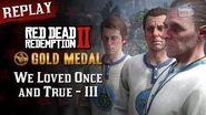 RDR2 PC - Mission 15 - We Loved Once and True III Replay & Gold Medal