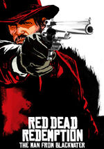 Red Dead Redemption : L'Homme de Blackwater