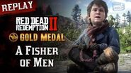 RDR2 PC - Mission 21 - A Fisher of Men Replay & Gold Medal