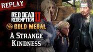 RDR2 PC - Mission 24 - A Strange Kindness Replay & Gold Medal