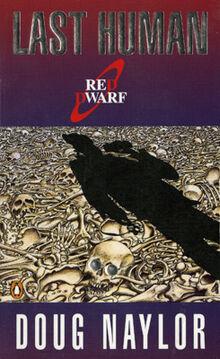 Red Dwarf- Last Human (Doug Naylor)