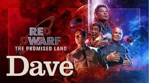 Red Dwarf The Promised Land Thursday 9th April Dave