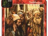 Sadducees (7 men) (Ap)