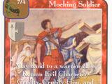 Mocking Soldier (Pi)