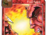 Foul Spirit (E)