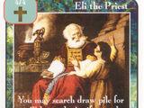 Eli the Priest (Pi)
