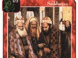 Sadducees (4 men) (Ap)