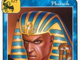 Pharaoh (D)