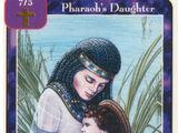 Pharaoh's Daughter (Wo)